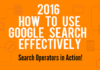 How To Use Google Search Effectively