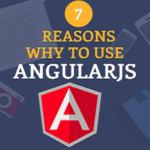 Here are 7 reasons why to use AngularJS today.(Infographics)